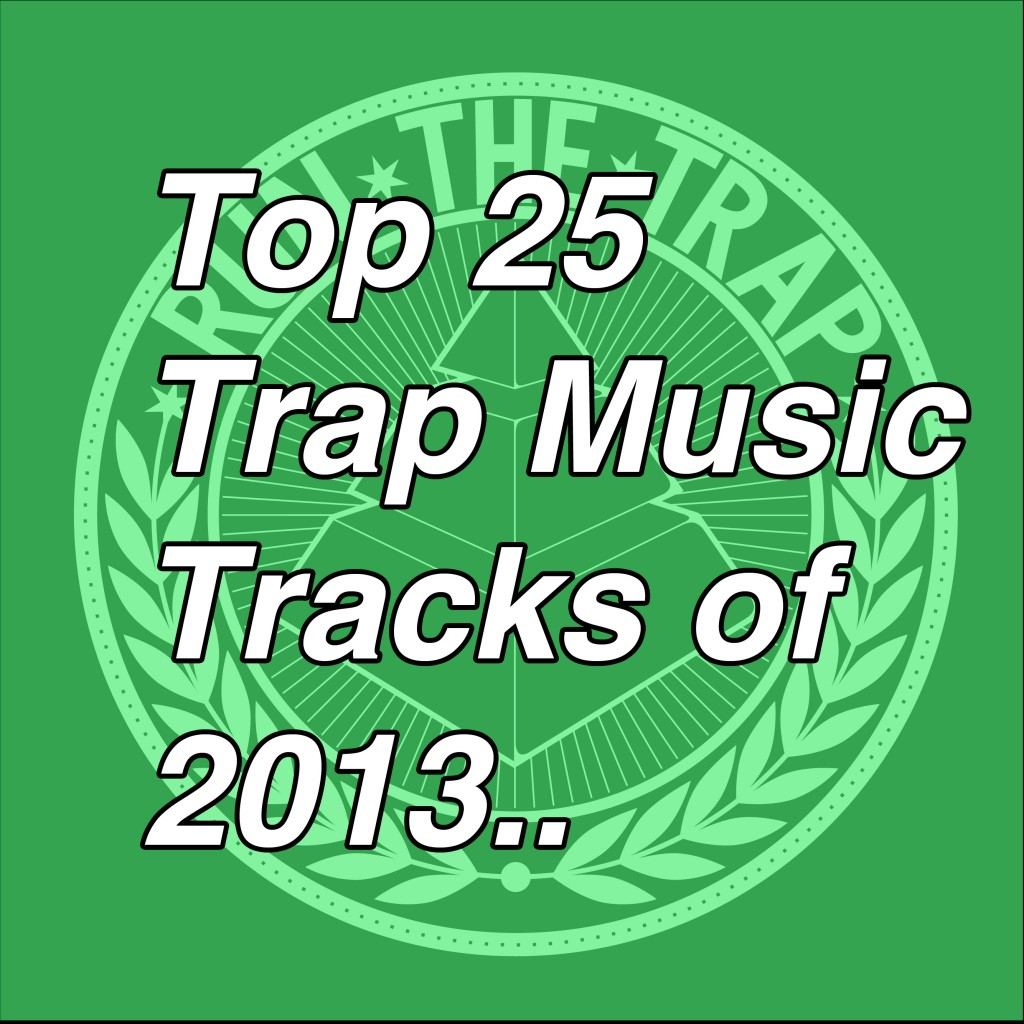 top25trapmusictracks-1024x1024