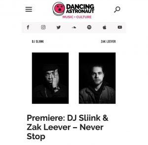 Dancing Astronaut Premieres Dj SLiink & Zak LEever - Never Stop