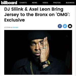 Dj Sliink, Axel Leon - Billboard Music Exclusive (OMG)
